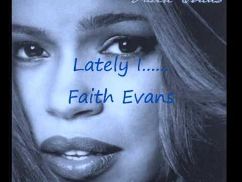 Faith Evans - Lately I