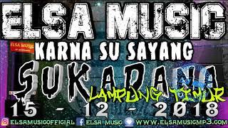 KARNA SU SAYANG ELSA MUSIC LIVE SUKADANA (2)