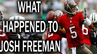 What Happened to Josh Freeman?