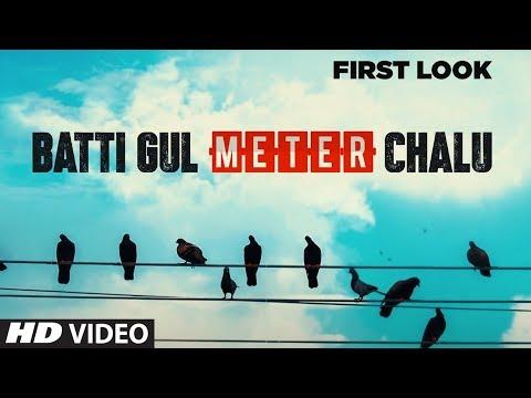 Batti Gul Meter Chalu Movie Picture