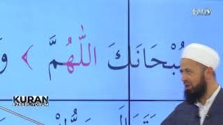 Kuran Ezberliyorum 1. Bölüm | Sübhaneke Duası