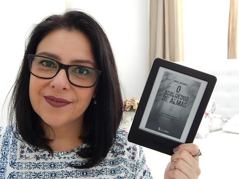 Dica de leitura: O acolhedor de almas - Maciel Brognoli | Ju Oliveira