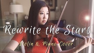 Rewrite The Stars - Violin Cover (The Greatest Showman Soundtrack) By Michelle Jin