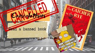 Cancelathon / The Catcher in the Rye / banned book