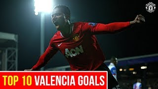 Top 10 Goals | Antonio Valencia | Manchester United