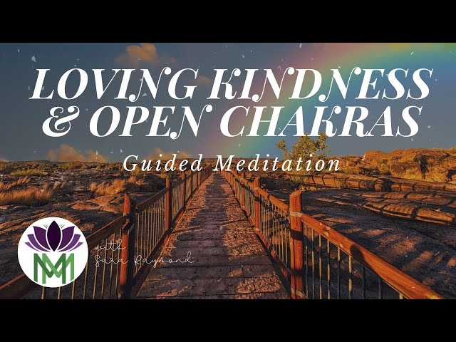 Loving Kindness for Yourself in Difficult Times / Connecting with the Elements and Your Chakras