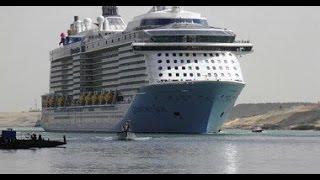 عبور اكبر سفينة ركاب بالعالم لقناة السويس الجديدة