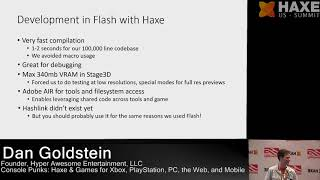 Console Punks: Haxe for Xbox, PlayStation - Dan Goldstein