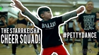 """The Starrkeisha Cheer Squad  - """"The Petty Song""""   Phil Wright Choreography   Ig: @phil_wright_"""
