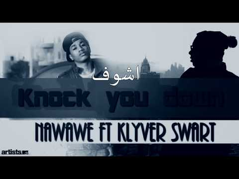 Nawawe - Knock you Down (lyricsvideo) ft Klyver swartراب - سوداني- عربي