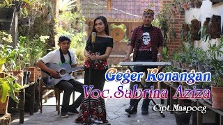 Geger Konangan - Sabrina Aziza   |   Official Video