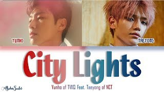 Yunho of TVXQ [동방신기] (Feat. TAEYONG of NCT) 夜話 (City Lights) Color Coded Lyrics/가사 [Han|Rom|Eng]