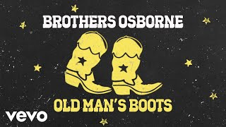 Brothers Osborne Old Man's Boots