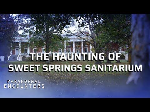 The Haunting Of Sweet Springs Sanitarium