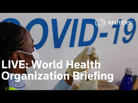 LIVE: The WHO gives a global COVID update as infections still rise in 71 countries Edited