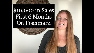 $10,000 in Sales on Poshmark - First 6 Months Review