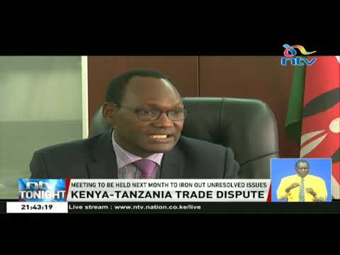 Kenya, Tanzania officials chase a truce to end months of trade dispute