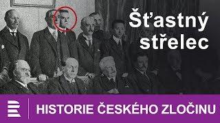 Historie českého zločinu: Šťastný střelec