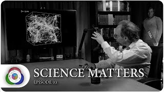 Science Matters with Lawrence Krauss, episode 3