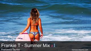 Best Latin House 2018 🍹| Frankie T - Summer Mix #1 🌴 | Best Summer Mix 2018 🍃 House Music 2018 🏄