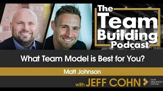 What Team Model is Best for You?
