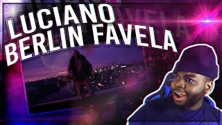 LUCIANO   BERLIN FAVELA REACTION!!