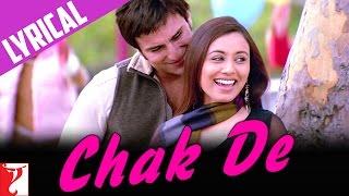 Lyrical: Chak De Song with Lyrics   Hum Tum   Saif Ali Khan