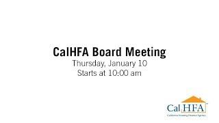 CalHFA Board Meeting - 1/10/2019