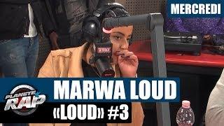 """Planète Rap   Marwa Loud """"Loud"""" #Mercredi"""