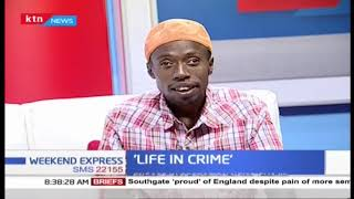 'Life in crime': Reformed criminals that engage in operation Ng'arisha Jiji | Part 1