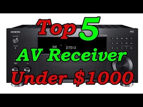 Top 5 Best AV Receiver Under $1000 for 2019