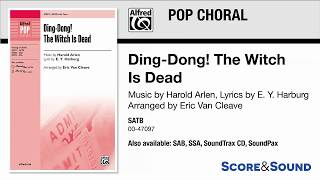 Ding-Dong! The Witch Is Dead, arr. Eric Van Cleave – Score & Sound