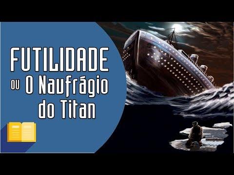 RESENHA | Futilidade ou O Naufrágio do Titan, de Morgan Robertson