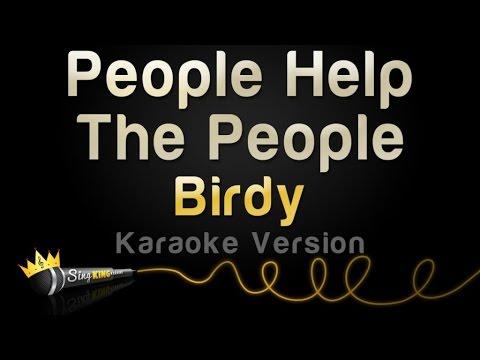 Birdy - People Help The People (Karaoke Version)