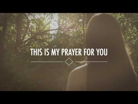 My Prayer For You - Youtube Lyric Video
