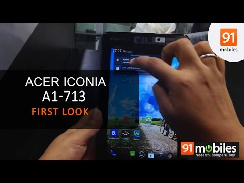 Acer Iconia A1-713 first impressions