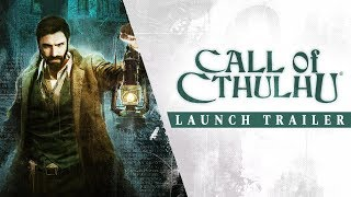 Call of Cthulhu - Launch Trailer