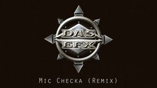 Das EFX - Mic Checka (Remix)