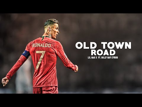 Cristiano Ronaldo 2019 ❯ Lil Nas X - Old Town Road ft. Billy Ray Cyrus   HD