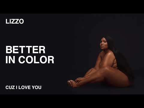 Lizzo - Better In Color (Official Audio) - Lizzo Music