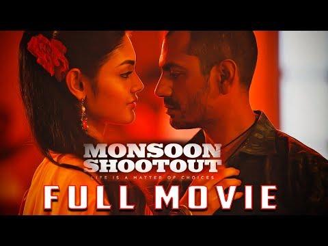 MONSOON SHOOTOUT Full Movie | Nawazuddin Siddiqui | New Bollywood Movies 2018