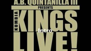Kumbia Kings - Intro (Live)