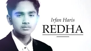 IRFAN HARIS - REDHA (OST. SURI HATI MR PILOT) (OFFICIAL High Quality Mp3 LYRICS MUSIC VIDEO)