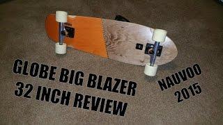 Globe Big Blazer Board Review