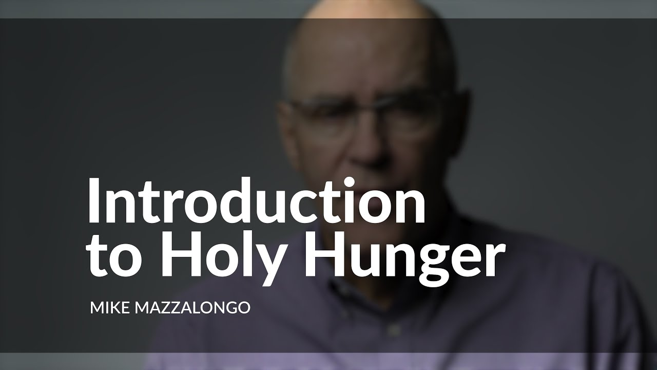 Introduction to Holy Hunger