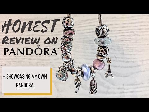 HONEST REVIEW ON PANDORA || showcasing my own Pandora