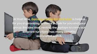 How Gaming Laptop Rental is Beneficial in Dubai?