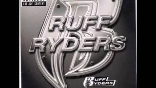 Ruff ryders - Down bottom