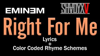 Eminem - Right For Me - [Lyric Video & Colored Rhyme Scheme]
