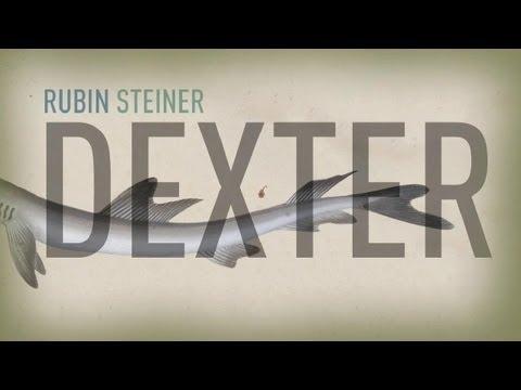 Rubin Steiner - Dexter (Official Video)